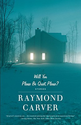 Will You Please Be Quiet, Please? By Carver, Raymond