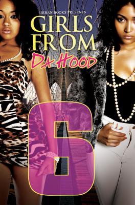 Girls from Da Hood 6 By Ashley and Jaquavis/ McCall, Amaleka
